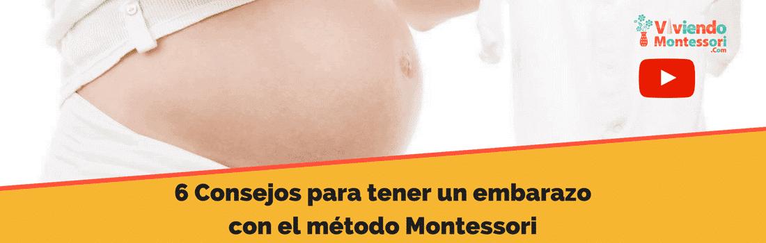 6 Consejos para llevar un embarazo Montessori