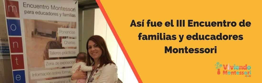 Así fue el III Encuentro de familias y educadores Montessori