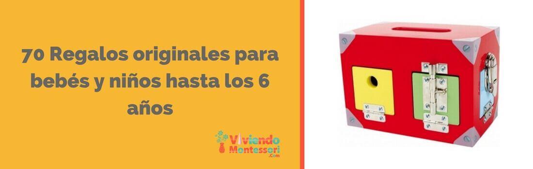 Cabecera - 70 Regalos originales para bebés y niños hasta los 6 años