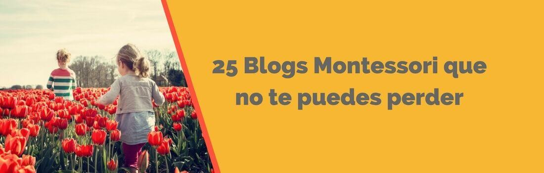 25 Blogs Montessori imprescindibles para conocer el método