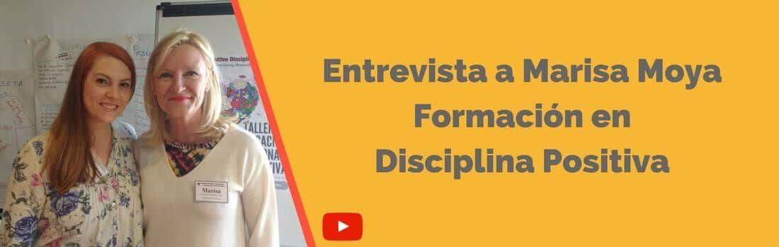Entrevista a Marisa Moya y Formación en Disciplina Positiva