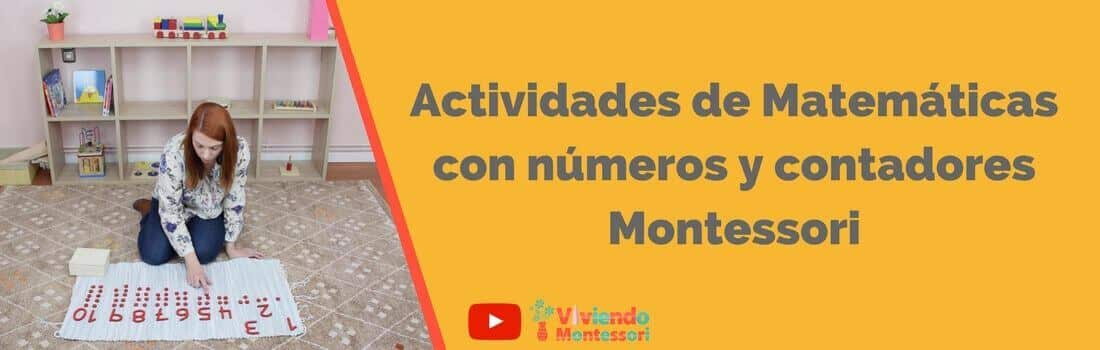 Actividades de Matemáticas con números y contadores Montessori