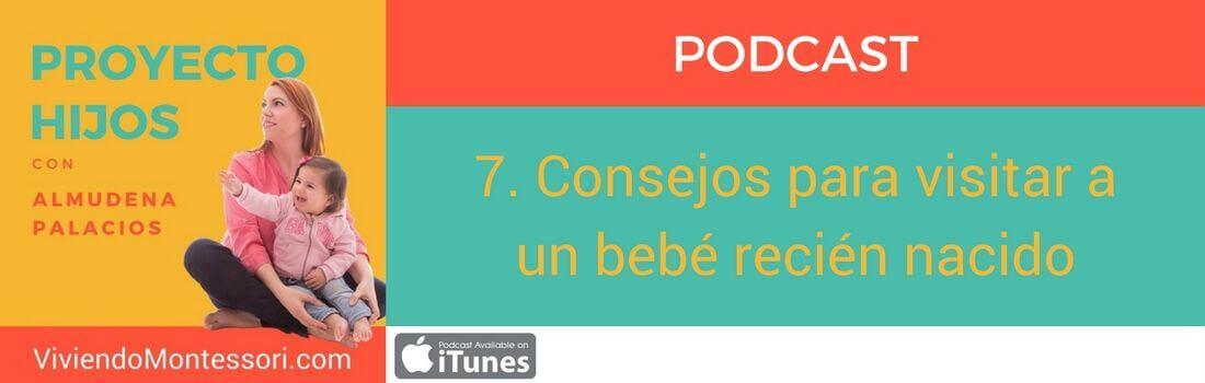 Podcast 7. Consejos para visitar a un bebé recién nacido