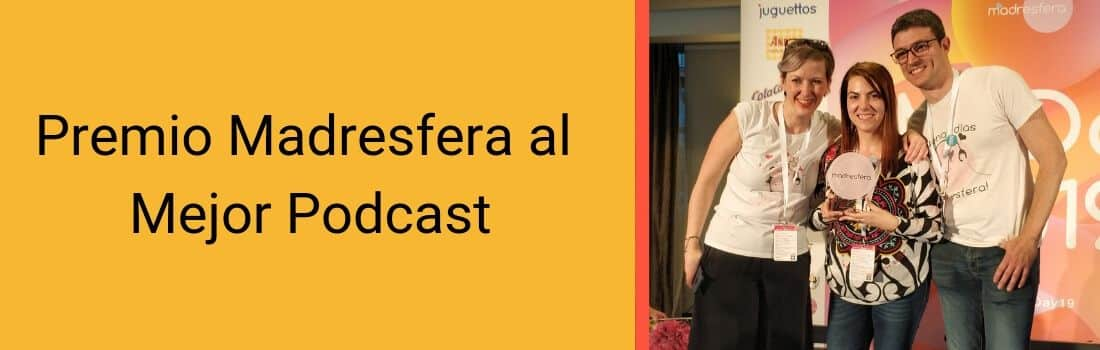 premios madresfera podcast