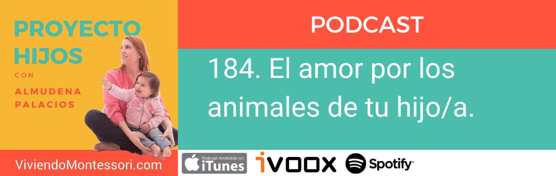 Podcast-amor-por-los-animales-de-tu-hijo